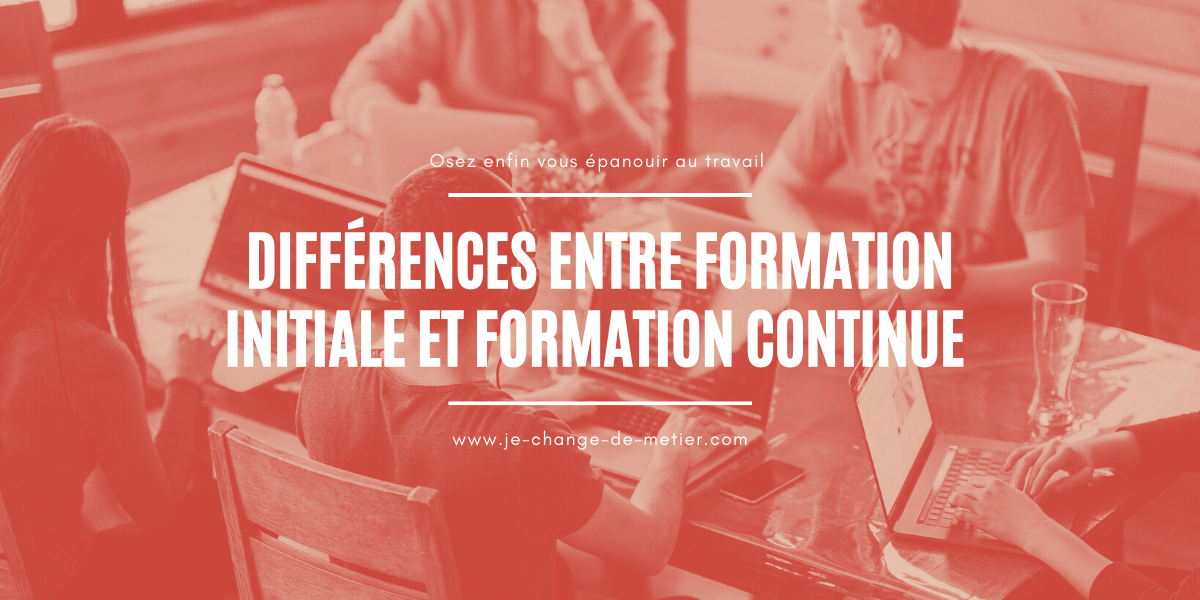 Formation initiale vs formation continue