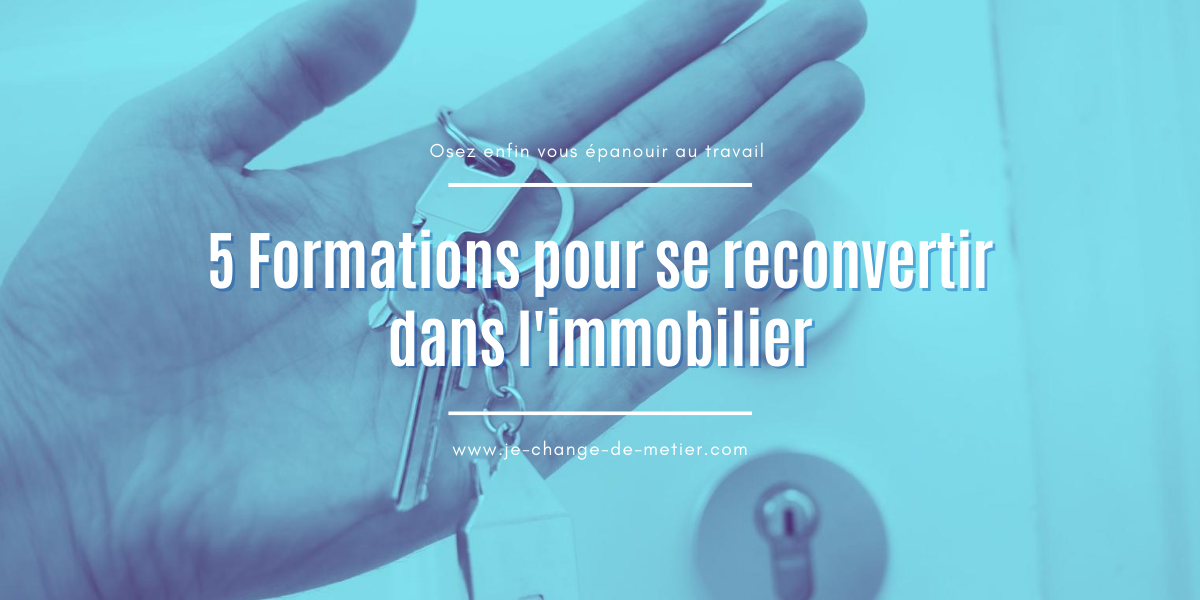 Formations immobilier reconversion